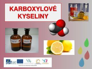 KARBOXYLOV� KYSELINY