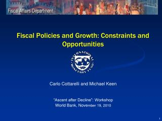 Fiscal Policies and Growth: Constraints and Opportunities