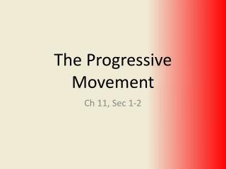 The Progressive Movement