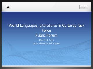 World Languages, Literatures & Cultures Task Force Public Forum