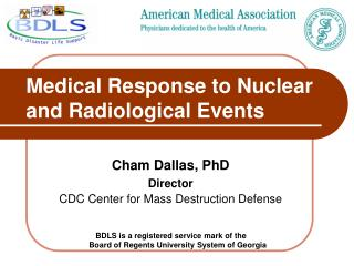 Medical Response to Nuclear and Radiological Events