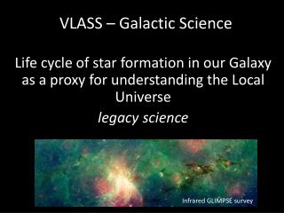 VLASS – Galactic Science
