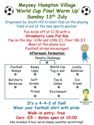 Meysey Hampton Village  'World Cup Final Warm Up' Sunday 13 th  July
