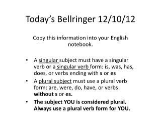 Today's  Bellringer  12 / 10 / 12