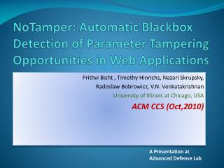 NoTamper : Automatic  Blackbox  Detection of Parameter Tampering Opportunities in Web Applications