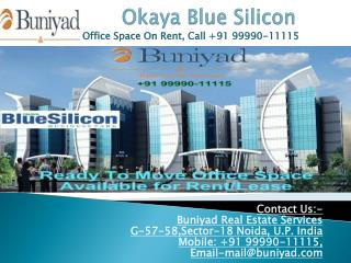 Commercial Space For Rent in Okaya Blue Silicon