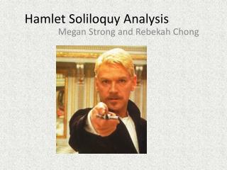 hamlets soliloquies reveal his personality The many selves and soliloquies of shakespeare's hamlet the many facets of hamlet's personality consequently, hamlet attempts, through his soliloquies, to use discourse in a bid to reconcile the contrarieties of his world.