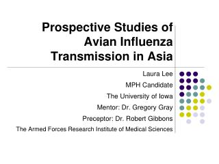 Prospective Studies of Avian Influenza  Transmission in Asia
