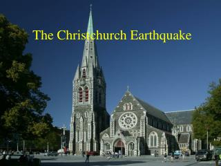 The Christchurch Earthquake
