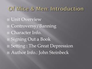 Of Mice & Men: Introduction