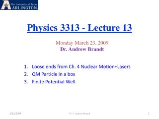 Physics 3313 - Lecture 13