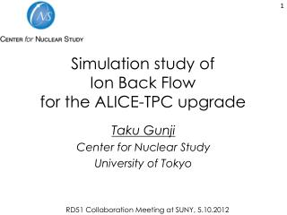 Simulation study of  Ion Back Flow  for the ALICE-TPC upgrade