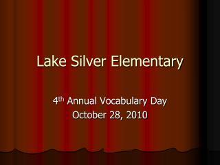 Lake Silver Elementary