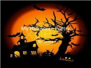 My Halloween Poetry