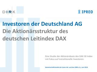 Investoren  der  Deutschland AG Die Aktionärsstruktur des  deutschen  Leitindex DAX