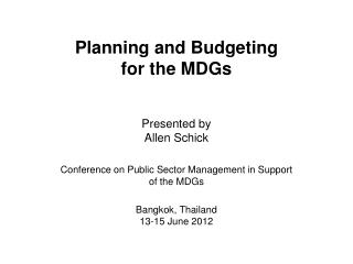 Planning and Budgeting  for the MDGs