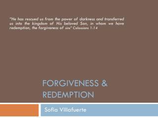 Forgiveness & Redemption