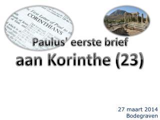 Paulus' eerste brief aan Korinthe (23)