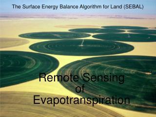 Remote Sensing  of  Evapotranspiration