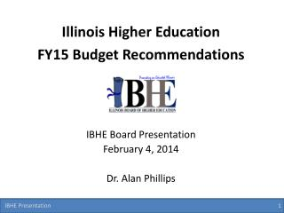 Illinois Higher Education FY15 Budget Recommendations