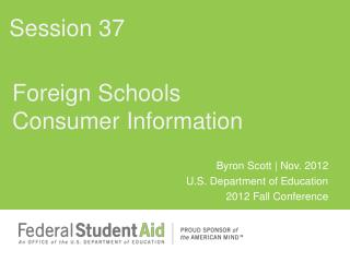 Foreign Schools Consumer Information