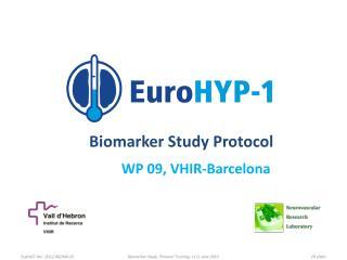 Biomarker Study Protocol WP 09, VHIR-Barcelona