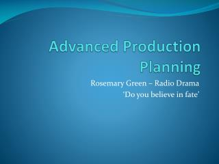Advanced Production Planning