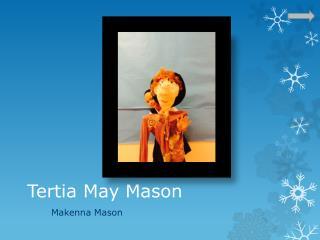 Tertia May Mason