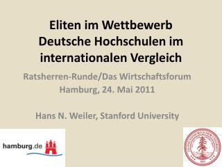 Eliten im Wettbewerb Deutsche  Hochschulen im internationalen Vergleich