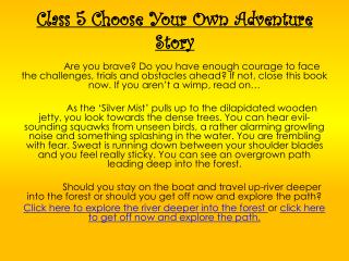 Class 5 Choose Your Own Adventure Story