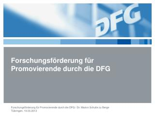 Forschungsförderung für  Promovierende durch die DFG