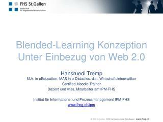 Blended-Learning Konzeption Unter Einbezug von Web 2.0