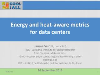 Energy and heat-aware metrics for data centers