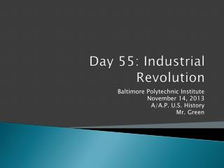 Day 55: Industrial Revolution