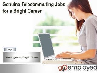 Goemployed - Telecommuting Job Opportunities