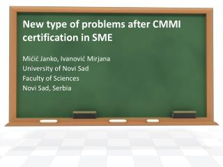 New  type of problems after CMMI certification in  SME