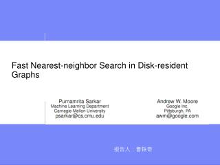 Fast Nearest-neighbor Search in Disk-resident Graphs
