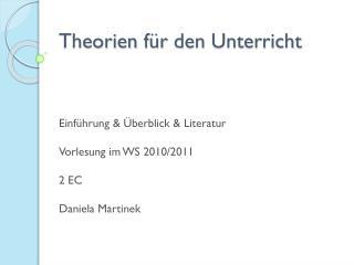 Theorien für  den  Unterricht