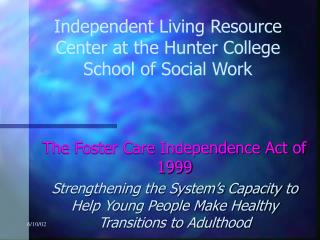 Independent Living Resource Center at the Hunter College School of Social Work