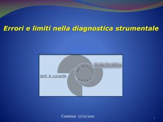 Errori e limiti nella diagnostica strumentale