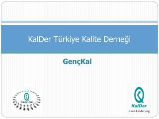 KalDer Türkiye Kalite Derneği