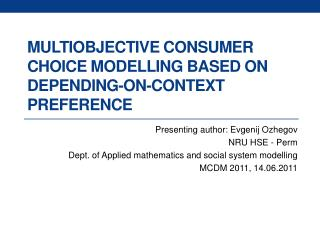 Multiobjective  consumer choice  modelling  based on depending-on-context preference