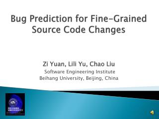 Bug Prediction for Fine-Grained Source Code Changes