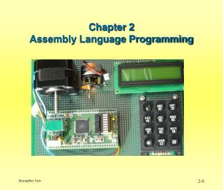 Chapter 2 Assembly Language Programming