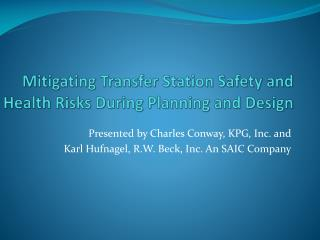 Mitigating Transfer Station Safety and Health Risks During Planning and Design