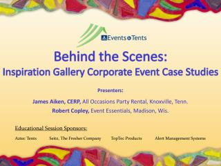 Behind the Scenes: Inspiration Gallery Corporate Event Case Studies