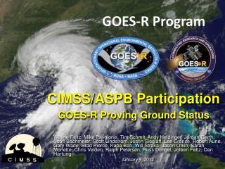 CIMSS/ASPB  Participation GOES -R Proving Ground  Status