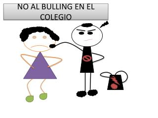 NO AL BULLING EN EL COLEGIO