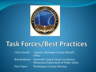 Task Forces/Best Practices