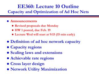 EE360: Lecture 10 Outline Capacity  and Optimization of  Ad Hoc Nets